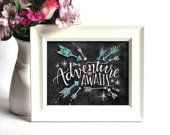 Adventure Awaits Sign, Chalkboard Art, Chalk Art, Travel Sign, Wanderlust Sign, Explorer Sign, Adventure Awaits Print, Wanderlust Print