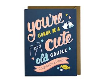 Funny Wedding Card -  Friend Wedding Card, Sweet Wedding Card, Funny Engagement Card, Old Couple
