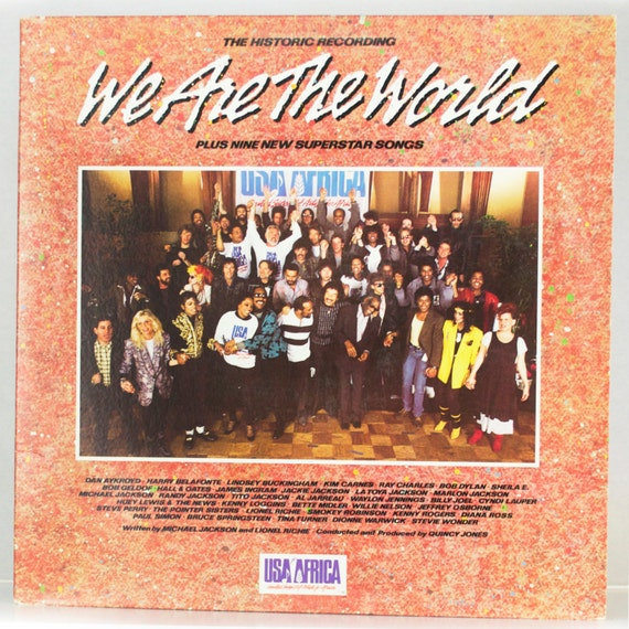 We Are The World - USA for Africa Album Various Artists Bruce Springsteen Chicago Columbia Records 1985 Original Vintage Vinyl Record