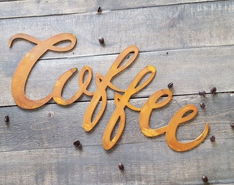 Coffee, Word Metal Sign, Farmhouse Fixer Upper style, Rustic Kitchen Decor, Hand script, Coffee Bar, Calligraphy sign, Housewarming gift