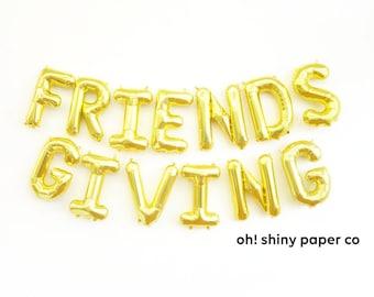 FRIENDSGIVING balloons - gold mylar foil letter balloon banner kit