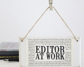 Editor At Work ~ Original Wooden Door Sign ~ Gifts for Writers ~ Gifts for Editors ~ Literary Gift ~ Novelist Gift ~ NaNoWriMo ~ Writer Gift