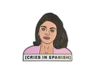 Cries in Spanish Pin