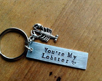 You're My Lobster Keychain /Friends Saying Valentines Day Gift /TV Friends/   Gift For Him /Gift For Her/ Hand Stamped