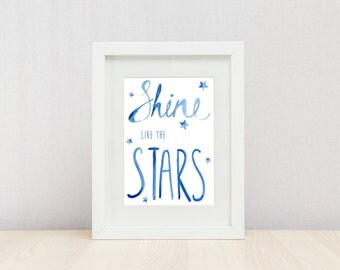 Shine Like The Stars Print, Kid's Bedroom Print, Nursery Art, Kids Print, Wall Decor
