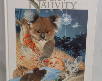 Bush Nativity Written by Jo Monie  Illustrated by Marg Towt 1991