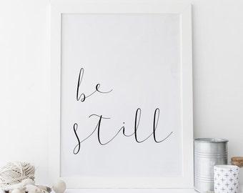 Be Still Print, Scripture Printable Art, Bible Verse