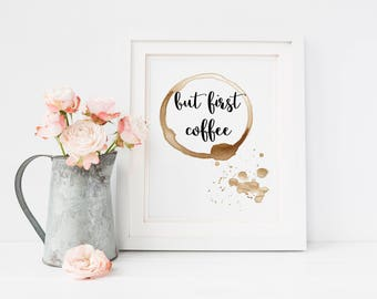 But First Coffee Printable, Coffee Lovers Gift, Coffee Station, Kitchen Decor, Kitchen Coffee Decor, Coffee Wall Art, Coffee Printable