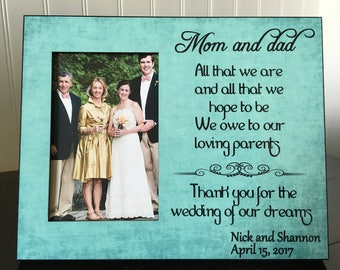 Personalized parents picture frame // wedding gift picture frame for mom & dad // All that we are and all that we hope to be // 4x6