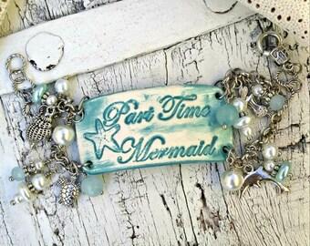 Part Time Mermaid Bracelet, MERMAID CHARM BRACELET, MeRmAiD Jewelry