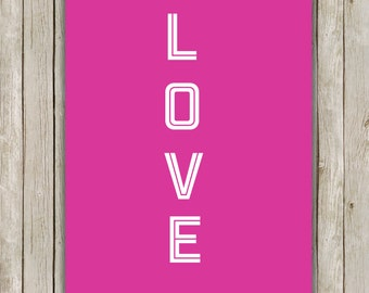 8x10 Love Printable Art, Love Printable, Typography Print, Typography Art, Valentine's Day Poster, Holiday Wall Art Decor, Instant Download