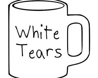 Mug of White Tears Long Sleeve Screen Print T-shirt in Mens or Womens Sizes S-3XL