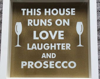 White Framed : Love , Laughter & Prosecco Picture Frame