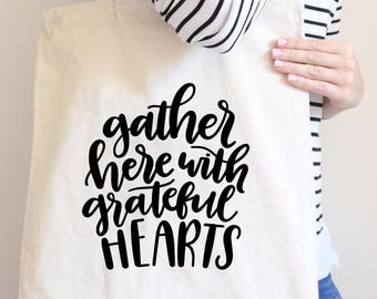 Gather Here with Grateful Hearts, Grateful heart, inspirational, mothers day, mothers day gift, grandma birthday, mom gift