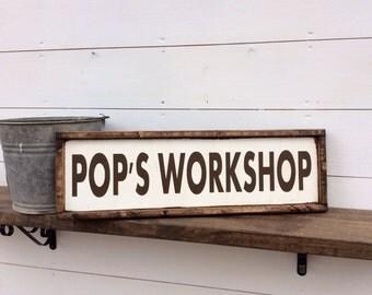Pop's Workshop Wood Sign Dads workshop man cave sign garage sign CUSTOM COLORS AVAILABLE