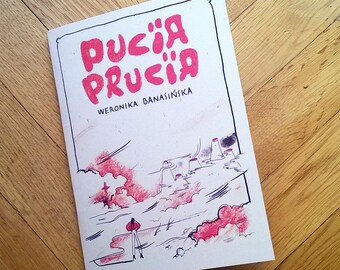 Pucia Prucia - graphic novel by Weronika Banasińska