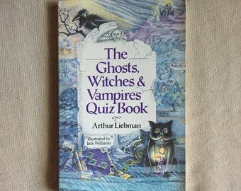 The Ghosts, Witches and Vampires Quiz Book
