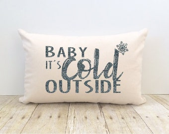 Pillow Cover, Baby Its Cold Outside, Lumbar, Snowflake, Christmas, Happy Holidays, Winter, Home Decor