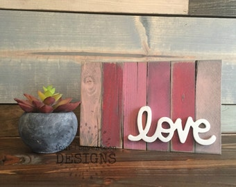 Rustic Love - {Painted Sign, Valentine's Decor, Love}