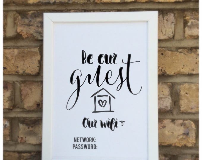 Be our guest home wifi customisable print | Wall prints | Wall decor | Home decor | Print only | Typography