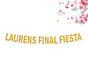 """Custom """"Final Fiesta"""" Glitter Banner"""