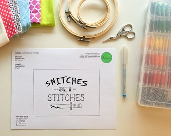 Snitches Get Stitches - Embroidery Stencil/Pattern