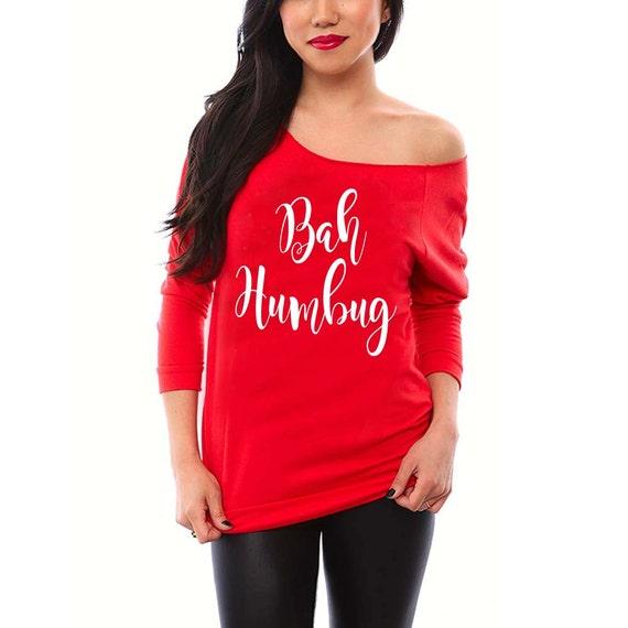 Bah Humbug. Women's Christmas Sweatshirt. Christmas Sweatshirt. Stocking Stuffer. Off the Shoulder. Christmas Shirt. Christmas Gifts. Gifts.