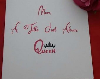 Mum, A Title Just Above Queen Card, Blank Card For Mum, Mother Of The Bride Card, Thank You Cards, Happy Birthday Mum, Special Card