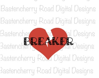 Heart breaker svg, valentine svg,  Cut File, svg, Cricut, Silhouette, Instant Download, svg Design, Vinyl, svg file