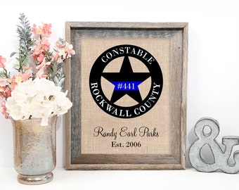 Constable Gift, LEO Gift, Law Enforcement Gifts, Personalized Constable Star or Officer Badge on Burlap