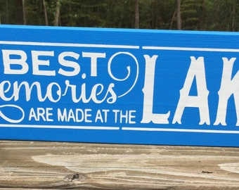 READY TO SHIP/The Best Memories Are Made at the Lake/Wood Sign/Lake Decor/Primitive/ Lake Sign/Hand Painted Wood Sign/