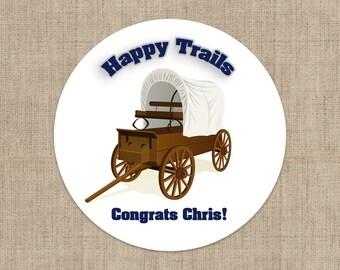 Happy Trails Retirement Stickers -  Retirement Wagon - Retirement Labels - Retirement Decor