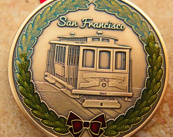 """DKC-1603-B San Francisco Cable Car Christmas Ornament Custom Hand Engraved Minted In Antique Brass 1.75"""" Diameter 1.8 oz"""