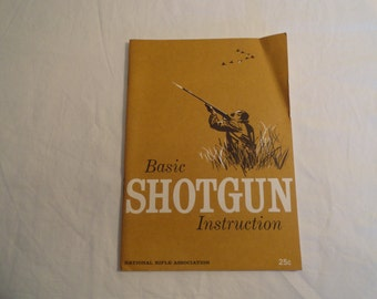 Vintage 1962 National Rifle Association Basic Shotgun Instruction Manual