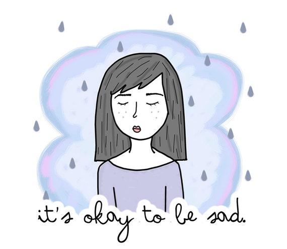 Its okay to be sad A5 Print