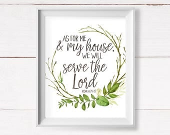 Joshua 24:15, As For Me and My House, We Will Serve the Lord, Christian Printable Art, Scripture Printable, Bible Verse, Instant Download
