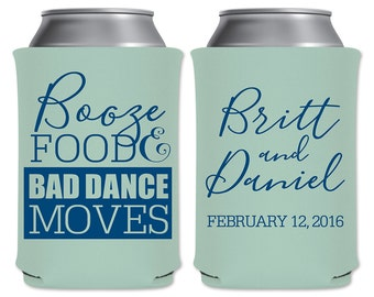 Personalized Foam Beer Can Coolers Beverage Insulators Custom Wedding Party Favors | Booze Food And Bad Dance Moves (1A) | READ DESCRIPTION