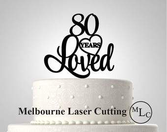 Personalised Acrylic 80 Years Loved  Cake Topper Custom Decoration
