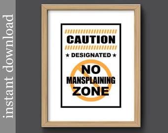 Mansplain Printable, office for her, female dorm, female boss, feminist wall art, feminist af, mansplaining, gift for her, strong women