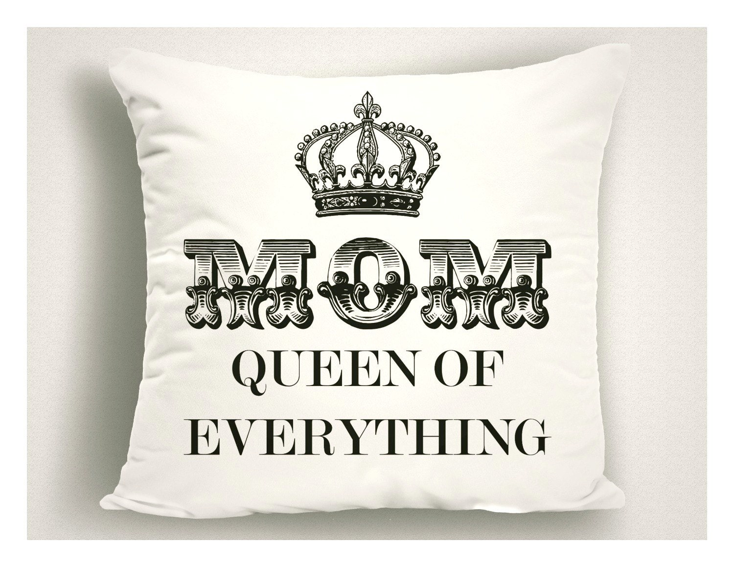 Mom Queen of Everything Throw Pillow, Mothers Day Gifts, Gifts for ...