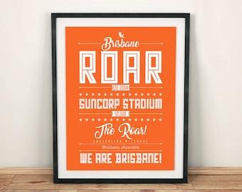 Brisbane Roar print; Typographic football team poster