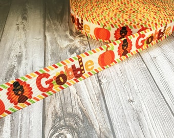 "Gobble ribbon - Thanksgiving ribbon - Turkey ribbon - Pumpkin ribbon - Fall ribbon - 7/8"" Grosgrain ribbon - DIY hair bow - DIY ribbon craft"
