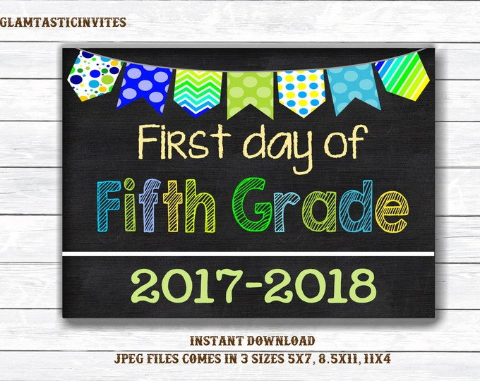 First Day of Fifth Grade Sign, Instant Download, First/Last Day of School Chalkboard, Three Sizes, First Day of School. Chalkboard Sign, DIY