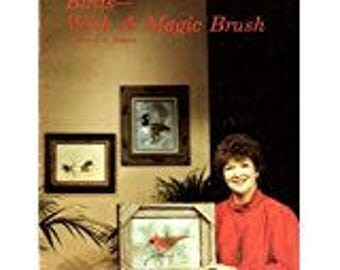 BIRDS With A MAGIC BRUSH By Sherry C. Nelson Painting Book