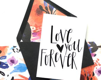 Love You Forver Card, Mother's Day Card, Love Card, Card for Spouse, Card for Wife, Card for Husband, Love Card, Anniversary Card