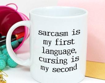 Swearing Mug - Sarcastic Coffee Mug - Funny Coffee Mugs
