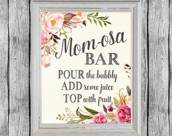 Mom osa Bar Sign. Baby Shower Mimosa Bar Sign. Instant Download. Mom-osa Bar Printable Sign. Floral Baby Shower.