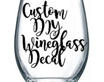 Vinyl Wine Glass Etsy - Custom vinyl decals for glass