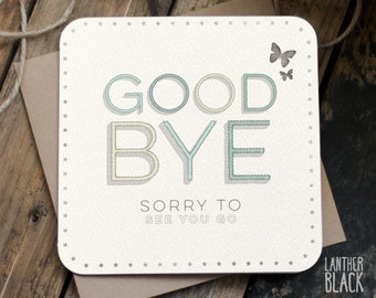Goodbye card / Bon Voyage card / Leaving card / Farewell card / You're leaving / Sorry to see you go / MT07