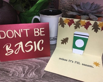 Don't Be Basic Fall Card